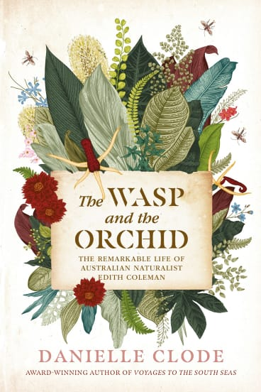 "The Wasp and the Orchid: ""An engaging, often vividly created window onto the life of an impressive woman and her times."""