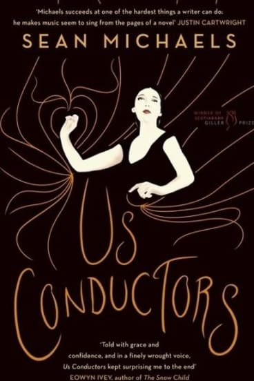 <i>Us Conductors</i> by Sean Michaels.