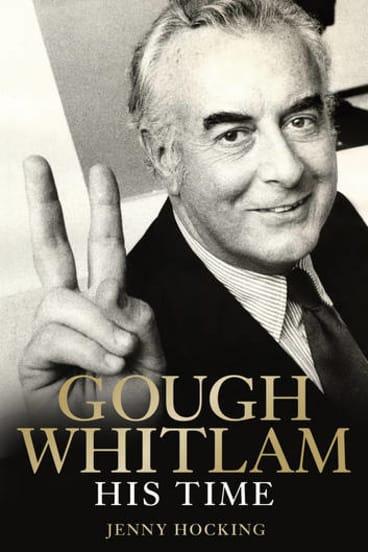 Jenny Hocking's book on Gough Whitlam.