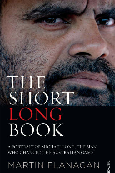The Short Long Book by Martin Flanagan.