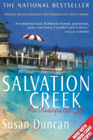 Salvation Creek: An Unexpected Life