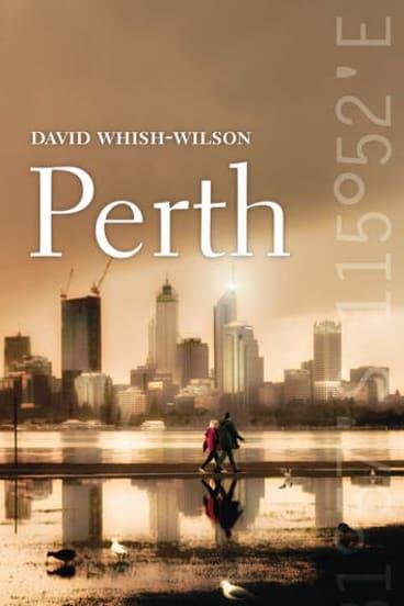 <i>Perth</i>, by David Whish-Wilson.