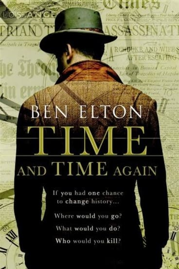Time and Time Again, by Ben Elton.