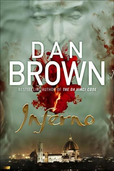 <em>Inferno</em> by Dan Brown.