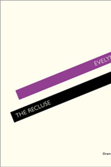 The Recluse by Evelyn Juers