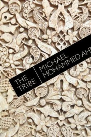 The Tribe, by Michael Mohammed Ahmad.