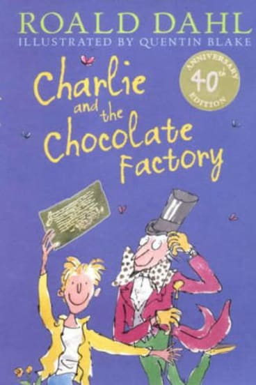 A classic: <i>Charlie and the Chocolate Factory</i>.