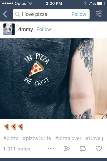 Miller would still blog and re-blog jokes but now, using the search function on Tumblr, she would find posts about pizza.