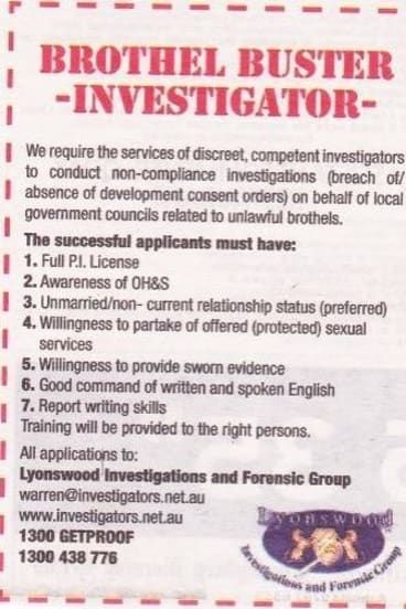 Brothel Busters, known formally as Lyonswood investigations and Forensic Group, advertised a vacancy for an investigator in MyCareer.