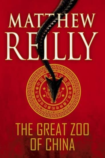 <i>The Great Zoo of China</i>, by Matthew Reilly.