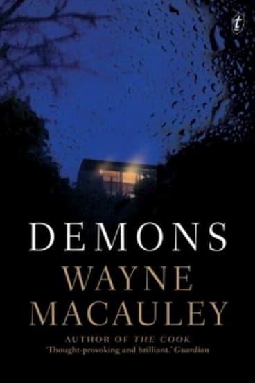 <i>Demons</i>, by Wayne Macauley