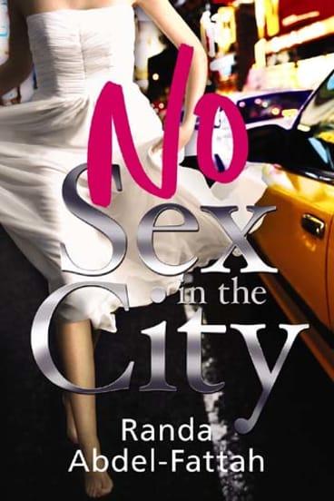 <em>No Sex in the City</em> by Randa Abdel-Fattah. Macmillan, $27.99.