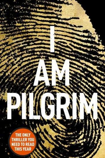<i>I Am Pilgrim</i> by Terry Hayes.