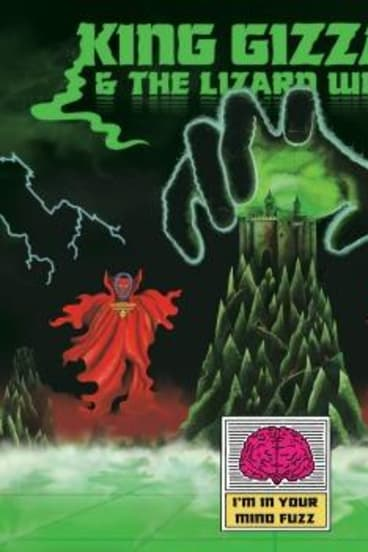 King Gizzard & the Lizard Wizard's <i>I'm In Your Mind Fuzz.</i>