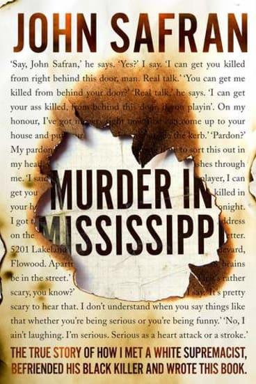 John Safran's award winning book, <i>Murder in Mississippi</i>.