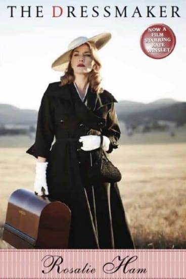 The Dressmaker by Rosalie Ham, film tie-in edition featuring Kate Winslet.