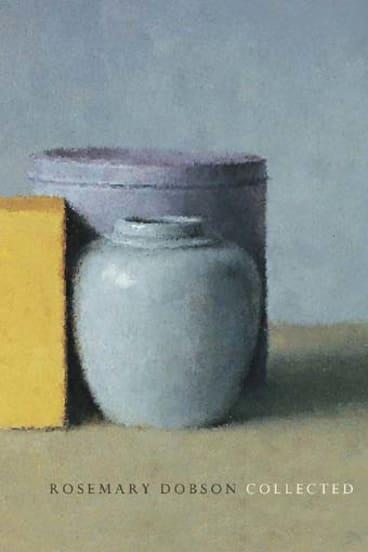 <em>Rosemary Dobson: Collected</em>. UQP, $27.95.