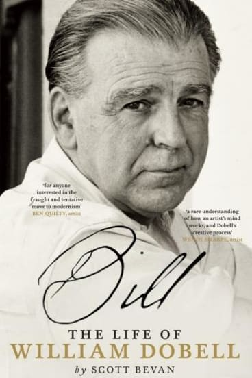 Portrait of an artist: Bill, the life of William Dobell by Scott Bevan.