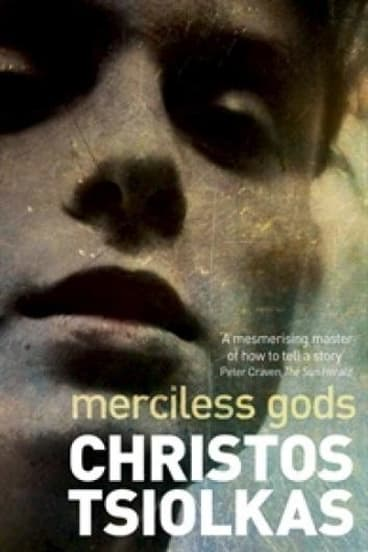 <i>Merciless Gods</i>, by Christos Tsiolkas.