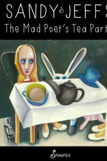 <i>The Mad Poet's Tea Party</i>, by Sandy Jeffs.