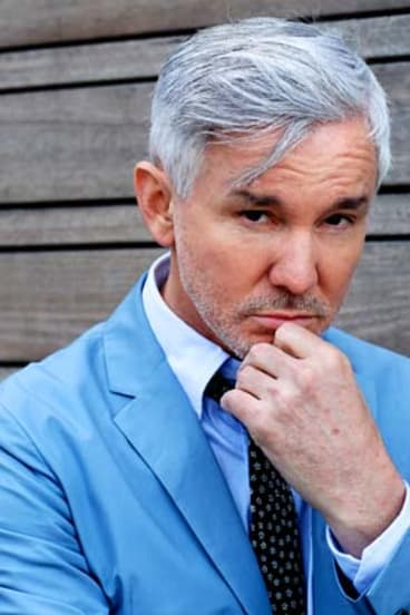 ''So pretentious'':  Baz Luhrmann.