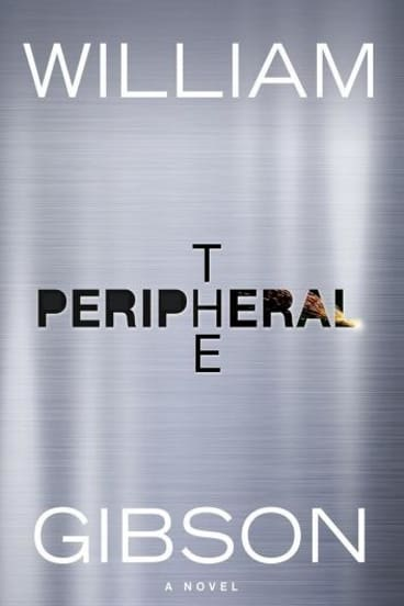 <i>The Peripheral</i> by William Gibson.