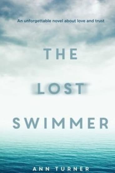<I>The Lost Swimmer</i> by Ann Turner.