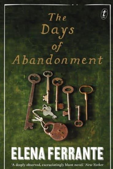 <i>The Days of Abandonment</i>, by Elena Ferrante.