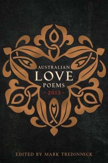 <i>Australian Love Poems 2013</i> by Mark Tredinnick.