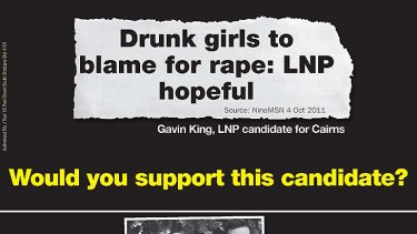 The Labor flyer distributed around the key electorate seat of Ashgrove highlighting comments made by the LNP candidate for Cairns, Gavin King, over rape.