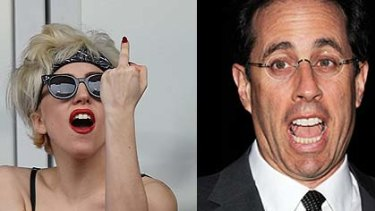 Lady Gaga ... take off the a and what have you got, asks Jerry Seinfeld.