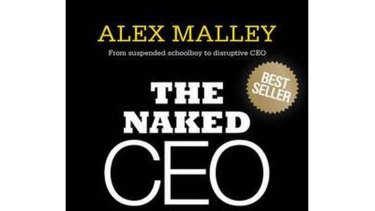 The Naked CEO: Alex Malley has been criticised for his high profile.