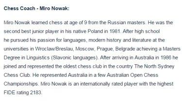 Description of chess coach Miro Nowak on the Sacred Heart Mosman website.