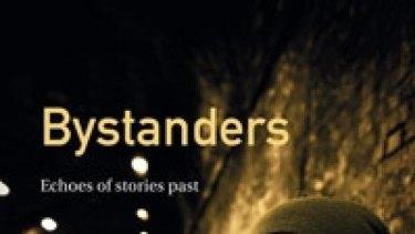 Bystanders by Valerie Volk.