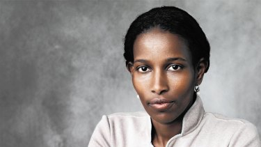 No moderate: Ayaan Hirsi Ali has made a living, and achieved global fame, from demonising Muslims.