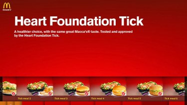 Several products on the McDonald's menu have been given a 'tick' from the Heart Foundation.