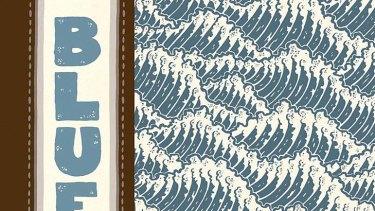 <em>Blue</em> by Pat Grant. Giramondo/Top Shelf, $20.