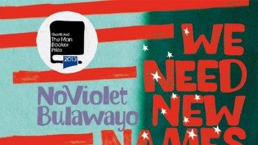 We Need New Names, by NoViolet Bulawayo.