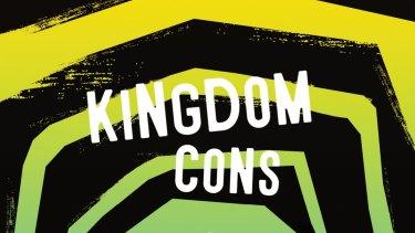 Kingdom Cons by Yuri Herrera.