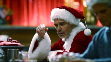Lairy Christmas... Billy Bob Thornton in Bad Santa.