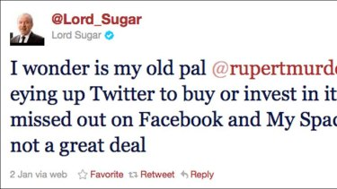 Murdoch's mate, British billionaire Alan Sugar, speculates the 80-year-old may be considering investing in Twitter.