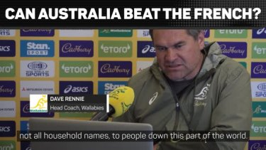 Australia will have it all to do when they take on a strong touring French team.