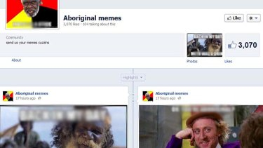 The Aboriginal Memes page is not hate speech, according to Facebook.