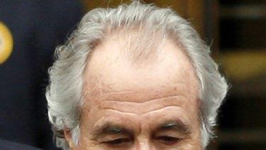 Bernard Madoff ... will die in prison.