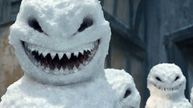 Genuinely scary ... The Snowmen.