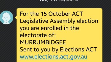 ACT voters have been sent text messages reminding them of their electorates.