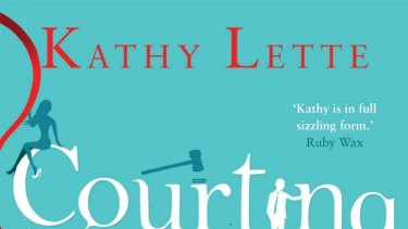 Courting Trouble, by Kathy Lette.