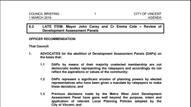 The City of Vincent will soon vote on recommendations to advocate for the scrapping, or at the least a major reform, to the state development assessment process.