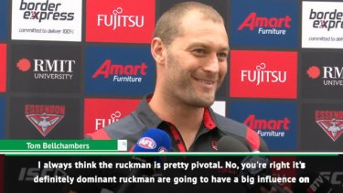 Essendon ruckman Tom Bellchambers believes the rule changes this season will have a big impact for ruckman for the season.