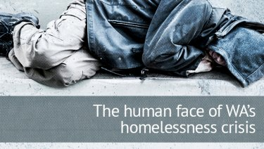 WAtoday is exploring the issue of homelessness.
